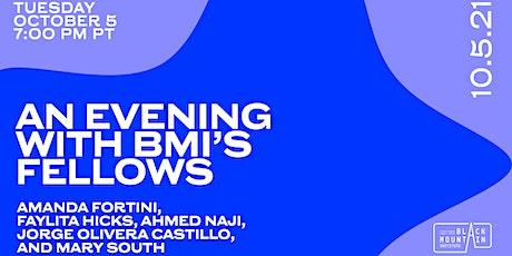 An Evening with BMI's Fellows tickets