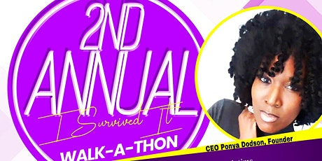 """Beauty Beyond the Scars presents   2nd Annual """"I Survived It""""  Walk-a-thon tickets"""