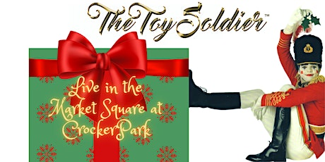 The Toy Soldier @ The Market Square at Crocker Park tickets