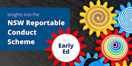 NSW Reportable Conduct Scheme in the EARLY EDUCATION (incl OOSH) sector tickets