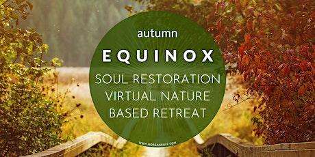 Autumn Equinox Soul Restoration Nature Based Retreat tickets