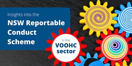 NSW Reportable Conduct Scheme in the VOLUNTARY OUT-OF-HOME CARE sector tickets