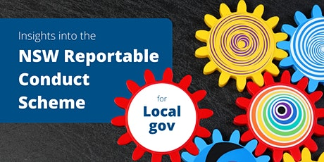 NSW Reportable Conduct Scheme for LOCAL GOVERNMENTS tickets