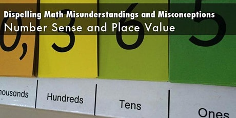 Dispelling Math Misunderstandings: Number Sense and Place Value tickets