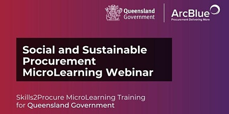 Social and Sustainable Procurement Online  Webinar for QLD Government tickets