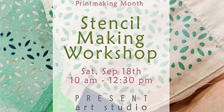 Printmaking Month: Stencil Making Workshop - Sep 18, 10 am - 12:30 pm tickets