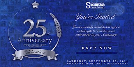 CSC's 25th Virtual Anniversary tickets