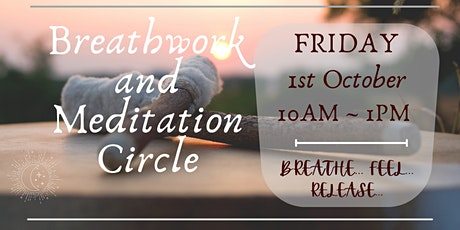 Breathwork and Meditation Circle - experience the power of your breath tickets