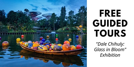 """Guided Tour for """"Dale Chihuly: Glass in Bloom"""" Exhibition tickets"""