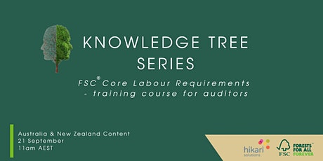 FSC Core Labour Requirements training course for auditors tickets