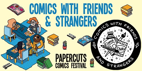 Comics with Friends and Strangers (Papercuts Comics Festival 2021 day 5) tickets