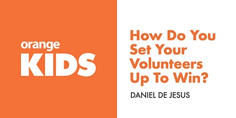 Leader Roundtable: How Do You Set Your Volunteers Up To Win? tickets