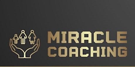MIRACLE COACHING MASTERCLASS tickets