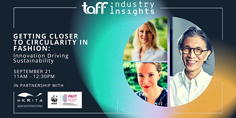 Getting Closer to Circularity In Fashion: Innovation Driving Sustainability tickets