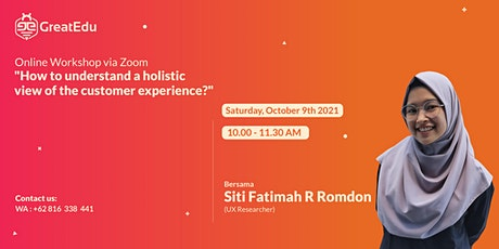How to understand a holistic view of the customer experience? tickets