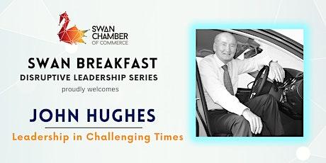 Disruptive Leadership Breakfast - John Hughes tickets