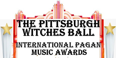 The Pittsburgh Witches Ball & International Pagan Music Awards tickets
