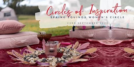 Circle of Inspiration – Spring Equinox Women's Circle tickets