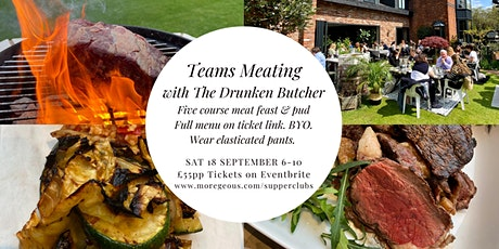 Teams Meating - Drunken Butcher & Moregeous Supper Clubs tickets