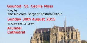 Gounod's St. Cecilia Mass at Arundel Cathedral