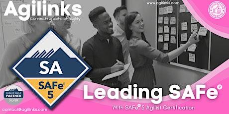 Leading SAFe (Online/Zoom) Oct 09-10, Sat-Sun, Singapore, 9am-5pm , SGT tickets