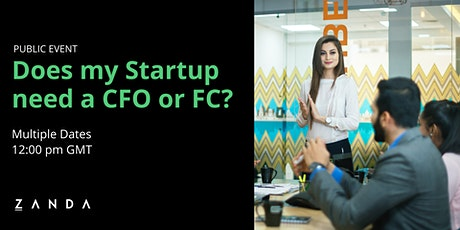 Does my Startup need a CFO or FC? tickets