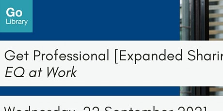 EQ at Work   Get Professional [Expanded Sharing] tickets