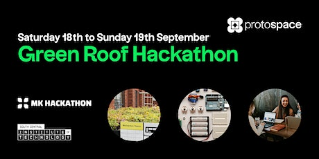 Protospace Green Roof Hackathon tickets