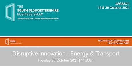 Disruptive Innovation - Energy & Transport tickets