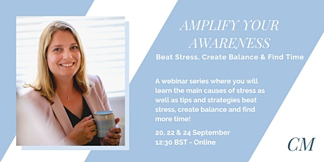 Beat Stress, Create Balance & Find more time tickets