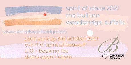 Spirit of Place 2021 - Sunday October 3 - Spirit of Beowulf tickets