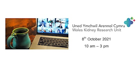 Wales Kidney Research Unit online annual meeting 2021 tickets