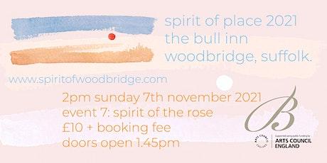Spirit of Place 2021 - Sunday Nov 7  - Spirit of the Rose -  Omar Khayyam tickets