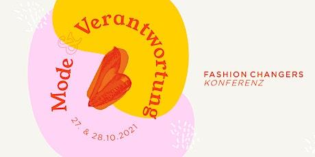 Fashion Changers Konferenz 2021 Mode & Verantwortung Tickets