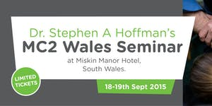 MC2 Wales - Dr. Stephen A. Hoffman Presents Mastering...