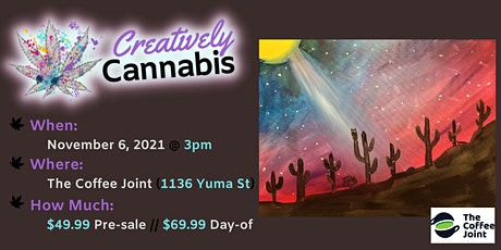 Creatively Cannabis: Tokes & Brushstrokes 3PM @ The Coffee Joint (11/6/21) tickets