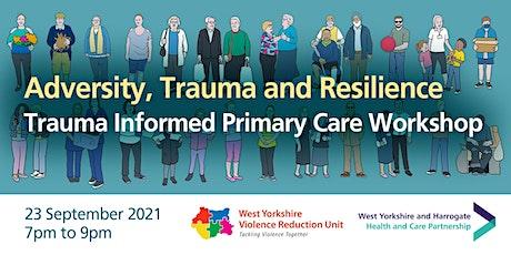 Trauma Informed Primary Care Workshop tickets