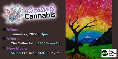 Creatively Cannabis: Tokes & Brushstrokes 3PM @ The Coffee Joint (1/22/22) tickets