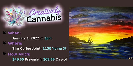 Creatively Cannabis: Tokes & Brushstrokes 3PM @ The Coffee Joint (1/1/22) tickets