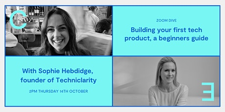 Building your first tech product, a beginners guide tickets