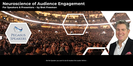 Masterclass - Neuroscience of Audience Engagement For Speakers & Presenters tickets