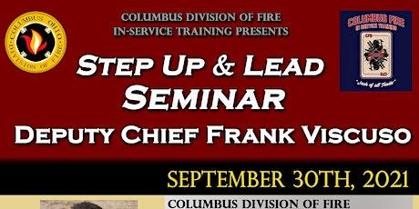Step Up & Lead Seminar - Deputy Chief Frank Viscuso tickets