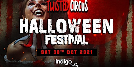 Twisted Circus Halloween Festival 2021 tickets