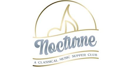 Nocturne - A Classical Music Supper Club tickets