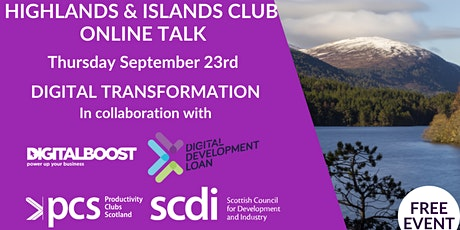 Productivity Club Highlands & Islands presents: Digital Transformation Talk tickets