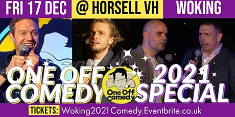One Off Comedy 2021 Special @ Horsell Village Hall! tickets