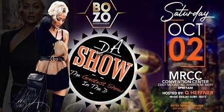 """Da Show! The Best Damn Monthly Party in The """"D"""". Oct edition tickets"""