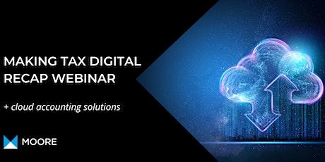 Making Tax Digital Recap + Cloud Accounting Solutions tickets