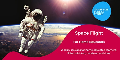 Home Educators Session – Space Flight tickets