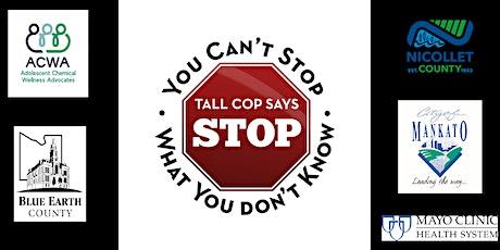 Tall Cop Says Stop Professional Seminar tickets
